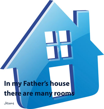 In my Father's house there are many rooms